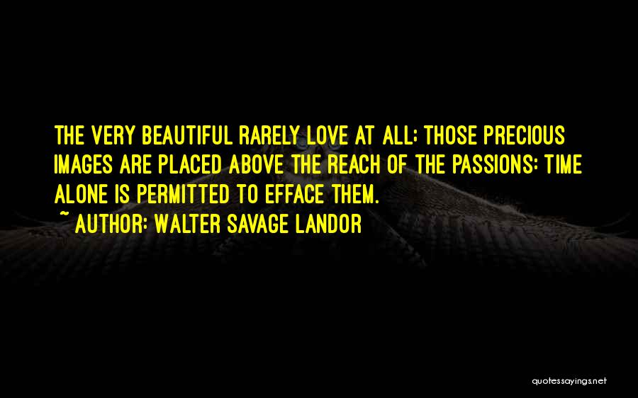 I'm Alone Images With Quotes By Walter Savage Landor