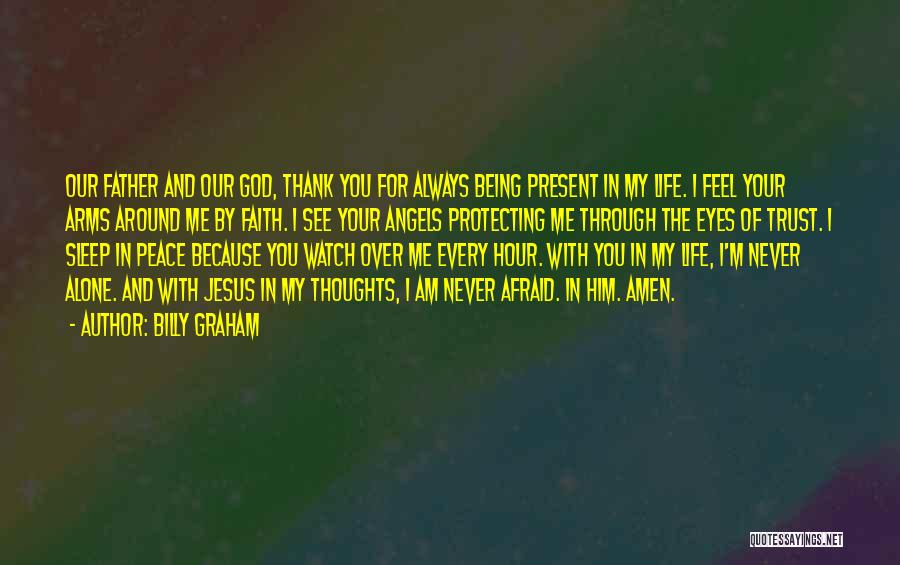 I'm Always Alone Quotes By Billy Graham
