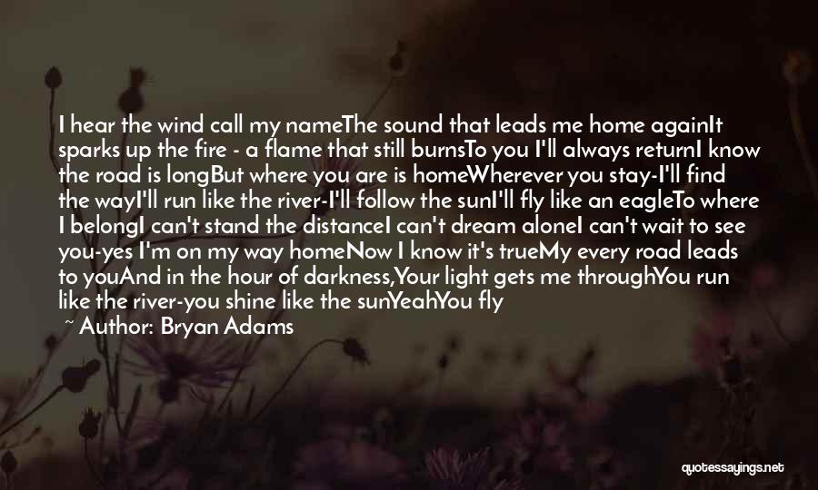 I'm Always Alone Quotes By Bryan Adams