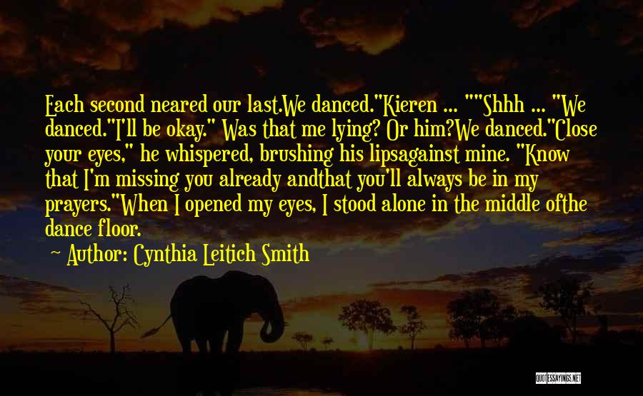 I'm Always Alone Quotes By Cynthia Leitich Smith