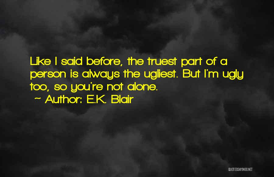 I'm Always Alone Quotes By E.K. Blair