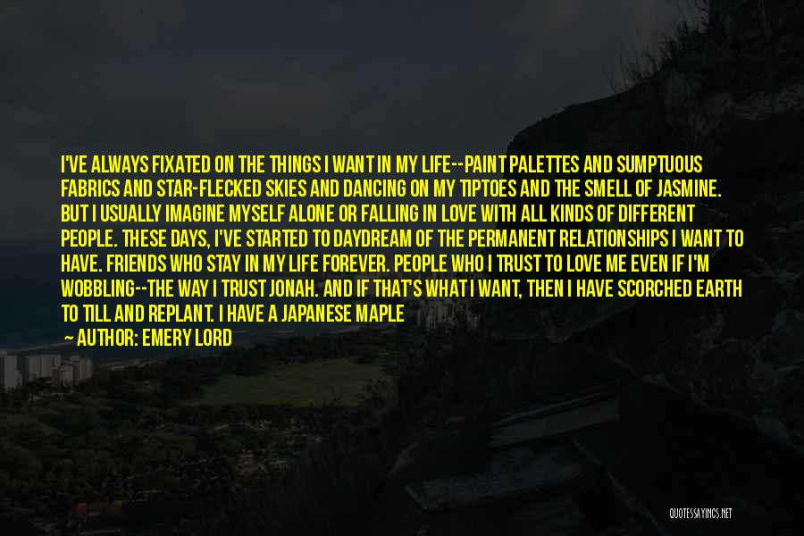 I'm Always Alone Quotes By Emery Lord