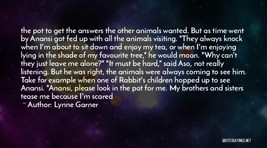 I'm Always Alone Quotes By Lynne Garner