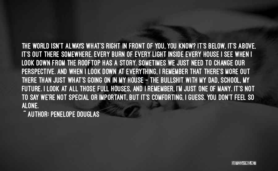 I'm Always Alone Quotes By Penelope Douglas