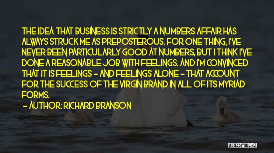 I'm Always Alone Quotes By Richard Branson