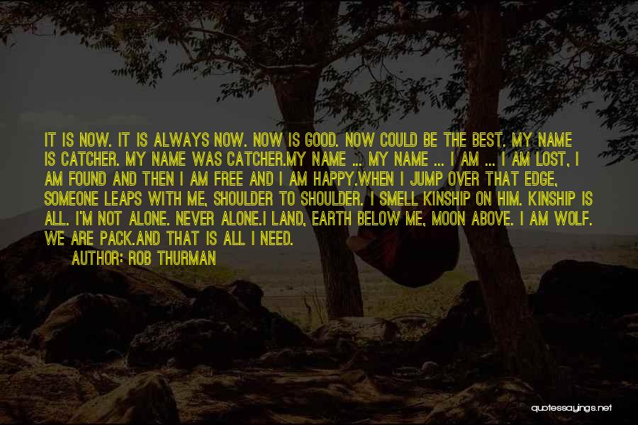 I'm Always Alone Quotes By Rob Thurman