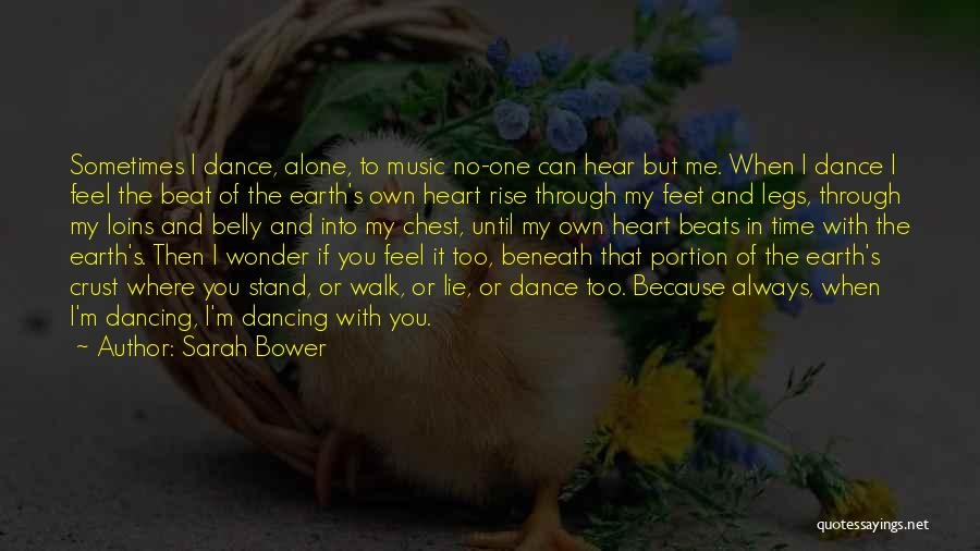 I'm Always Alone Quotes By Sarah Bower