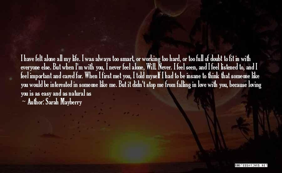 I'm Always Alone Quotes By Sarah Mayberry