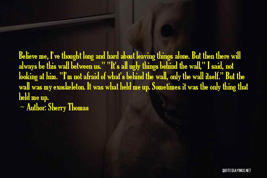 I'm Always Alone Quotes By Sherry Thomas