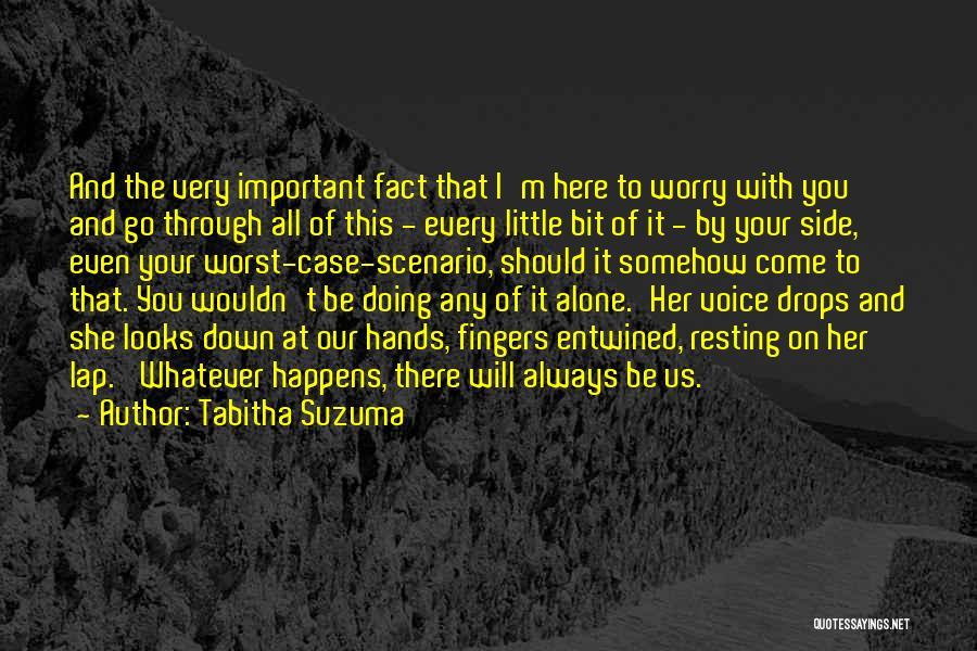 I'm Always Alone Quotes By Tabitha Suzuma