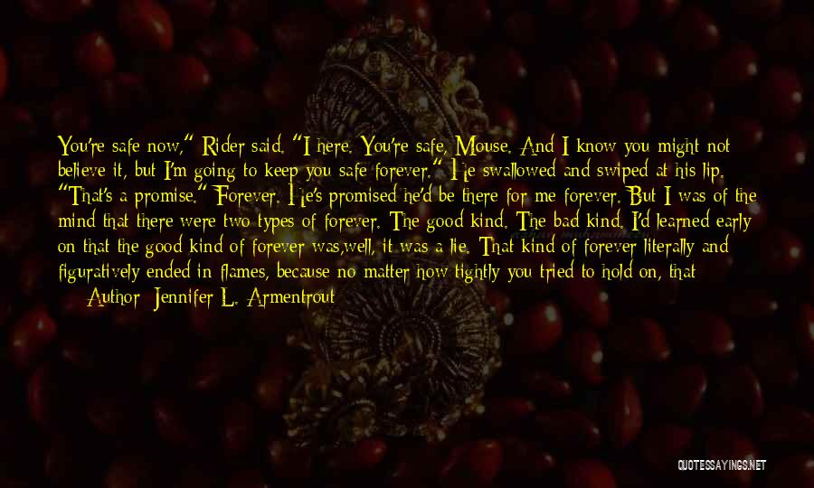 I'm Always Here For You No Matter What Quotes By Jennifer L. Armentrout