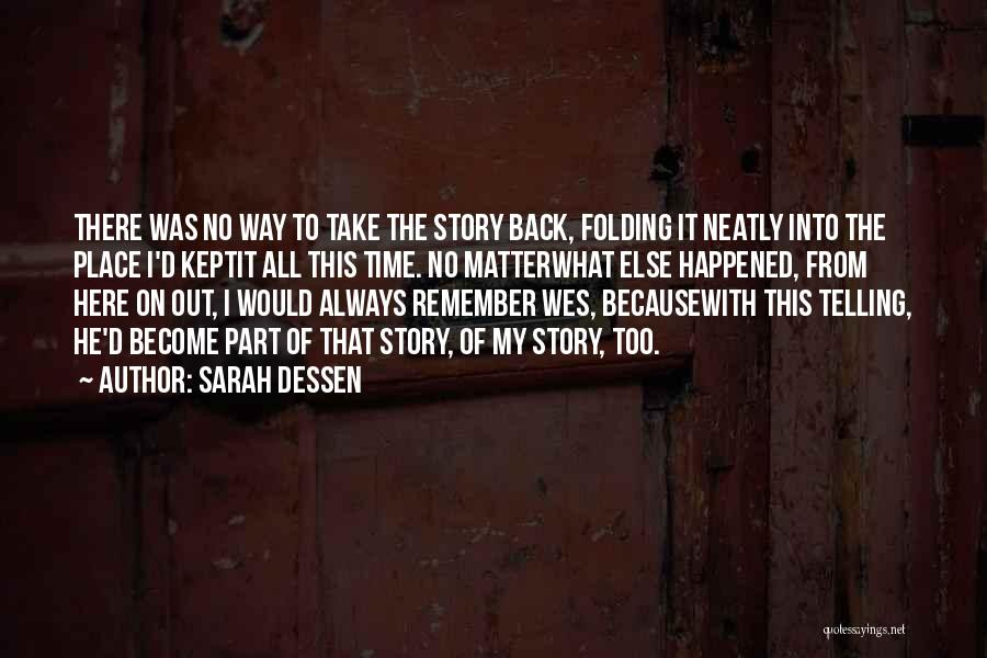 I'm Always Here For You No Matter What Quotes By Sarah Dessen
