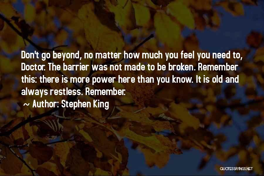 I'm Always Here For You No Matter What Quotes By Stephen King