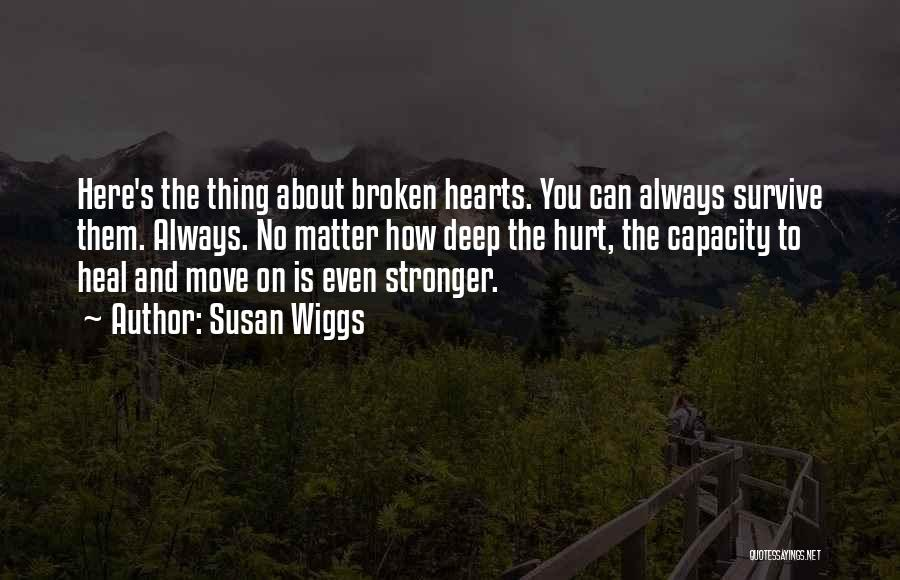 I'm Always Here For You No Matter What Quotes By Susan Wiggs