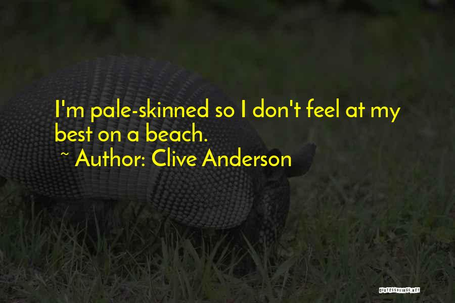 I'm Best Quotes By Clive Anderson