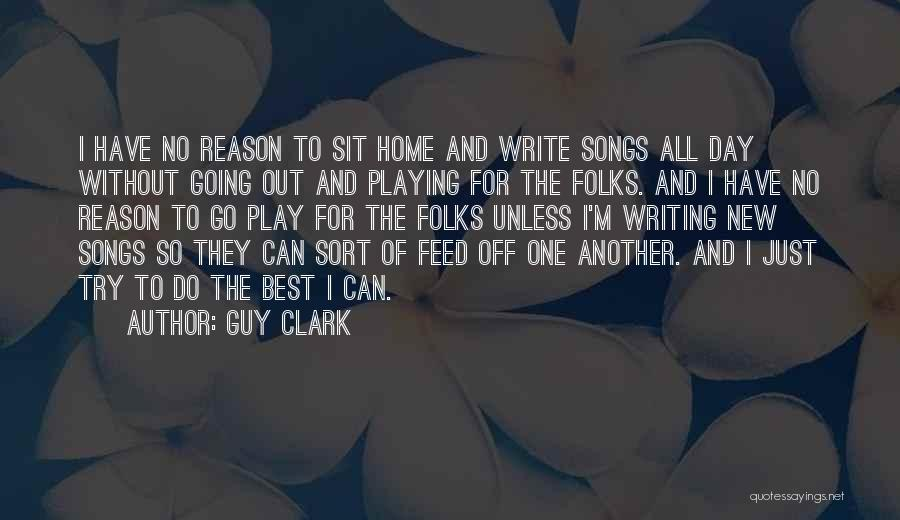 I'm Best Quotes By Guy Clark