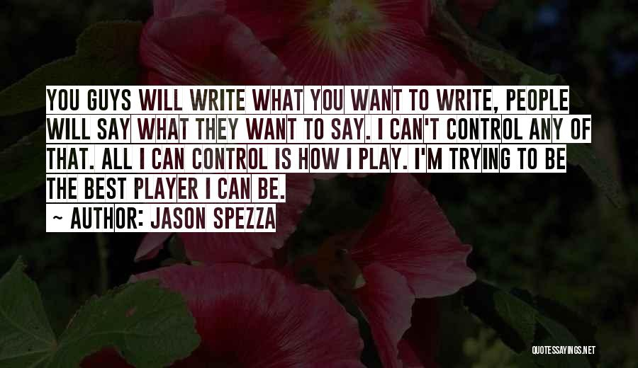 I'm Best Quotes By Jason Spezza