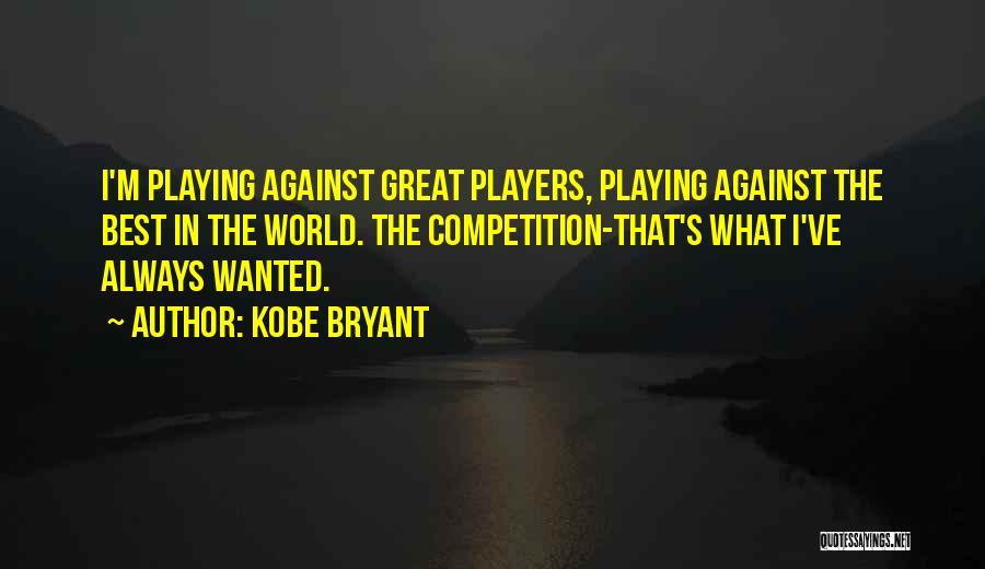 I'm Best Quotes By Kobe Bryant
