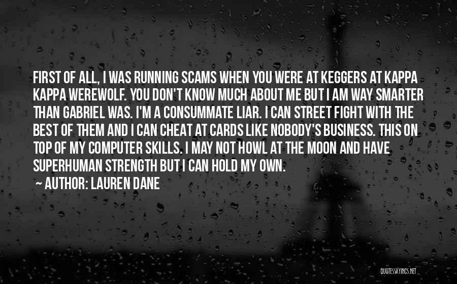 I'm Best Quotes By Lauren Dane