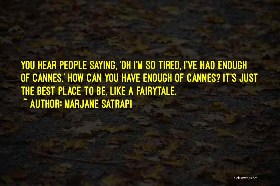 I'm Best Quotes By Marjane Satrapi