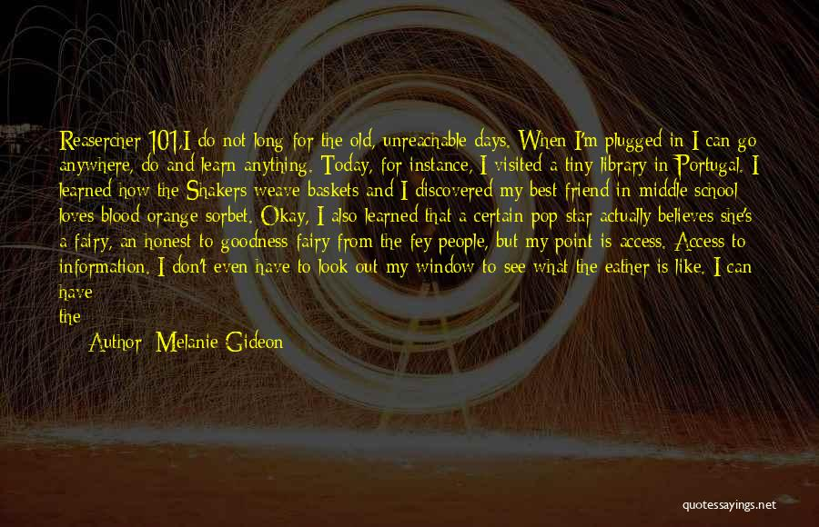 I'm Best Quotes By Melanie Gideon
