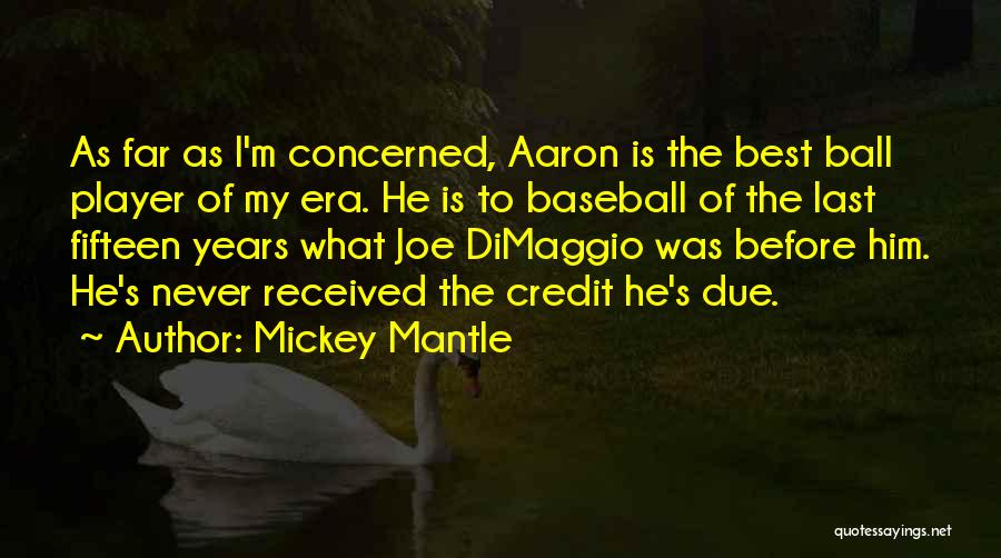 I'm Best Quotes By Mickey Mantle