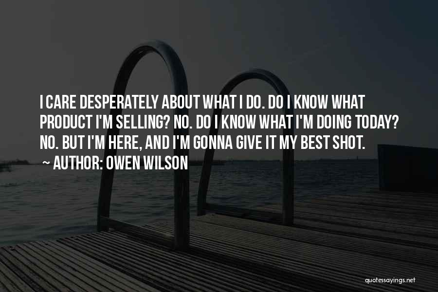 I'm Best Quotes By Owen Wilson