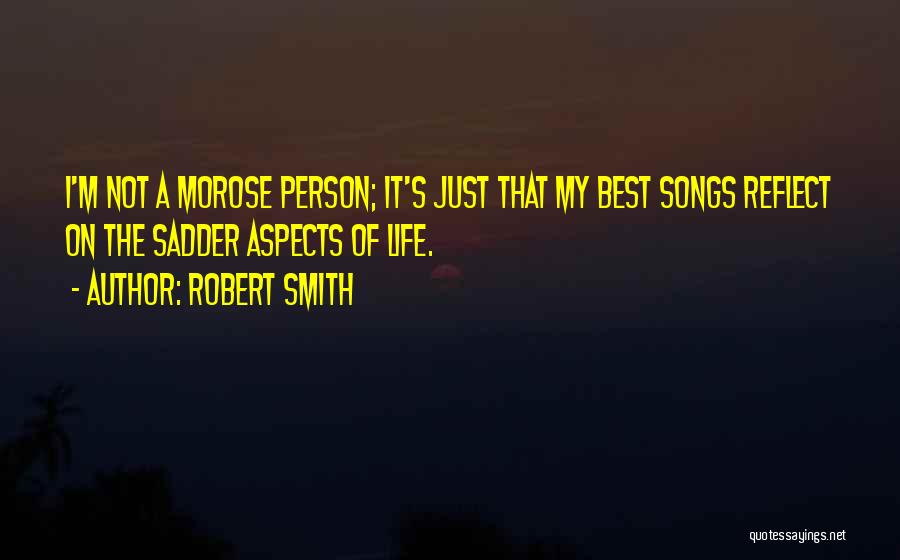 I'm Best Quotes By Robert Smith