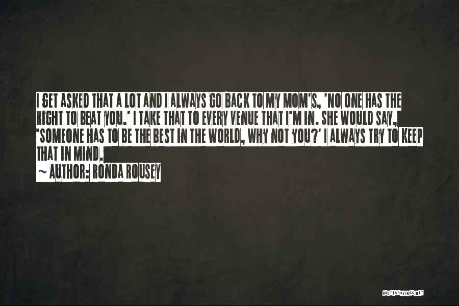 I'm Best Quotes By Ronda Rousey