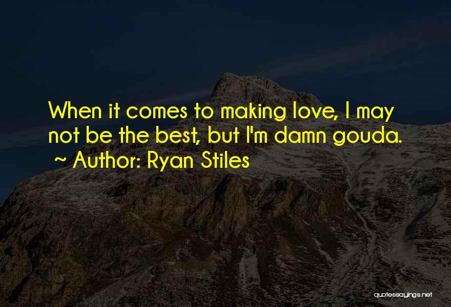 I'm Best Quotes By Ryan Stiles