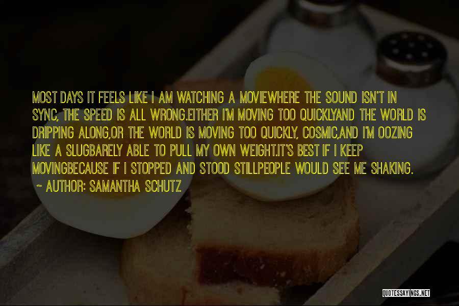 I'm Best Quotes By Samantha Schutz