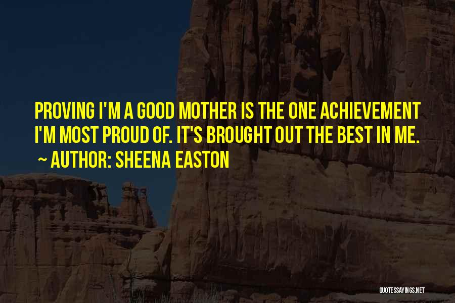 I'm Best Quotes By Sheena Easton