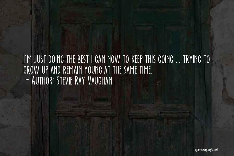 I'm Best Quotes By Stevie Ray Vaughan