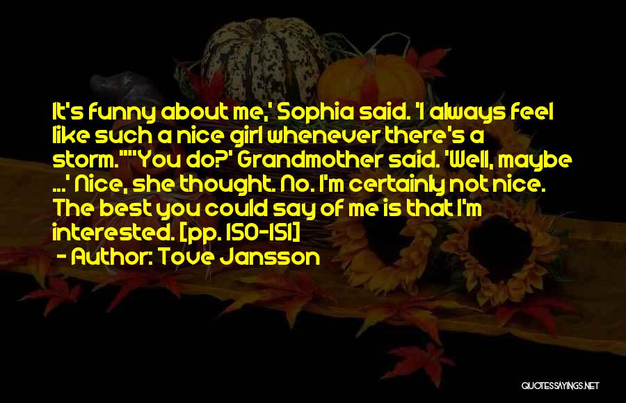 I'm Best Quotes By Tove Jansson