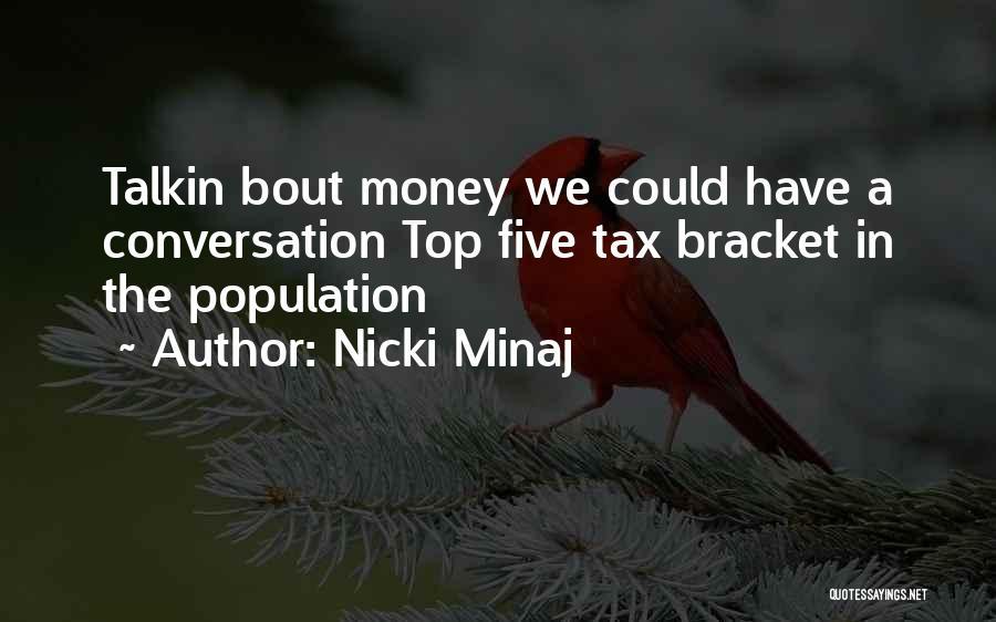 I'm Bout My Money Quotes By Nicki Minaj