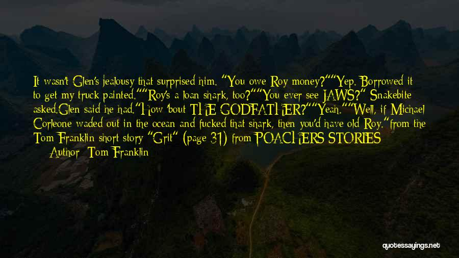 I'm Bout My Money Quotes By Tom Franklin