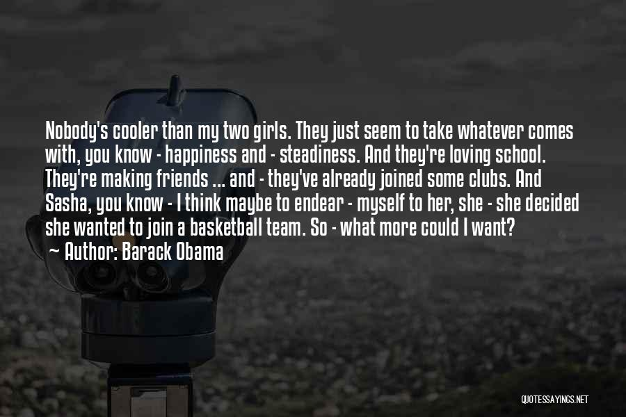 I'm Cooler Than You Quotes By Barack Obama