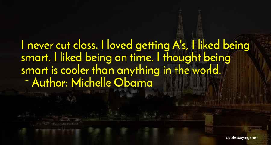 I'm Cooler Than You Quotes By Michelle Obama