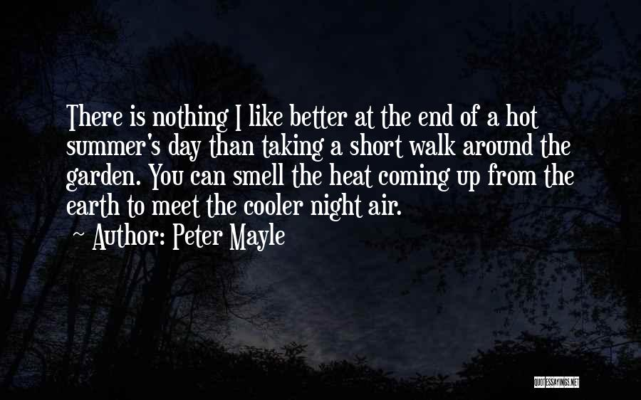 I'm Cooler Than You Quotes By Peter Mayle