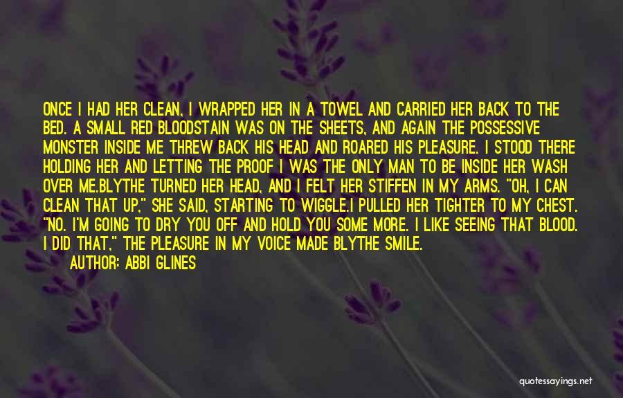 I'm Crazy You Quotes By Abbi Glines