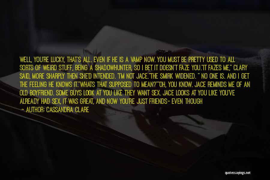 I'm Crazy You Quotes By Cassandra Clare