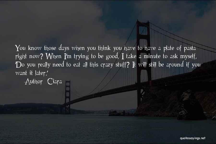 I'm Crazy You Quotes By Ciara