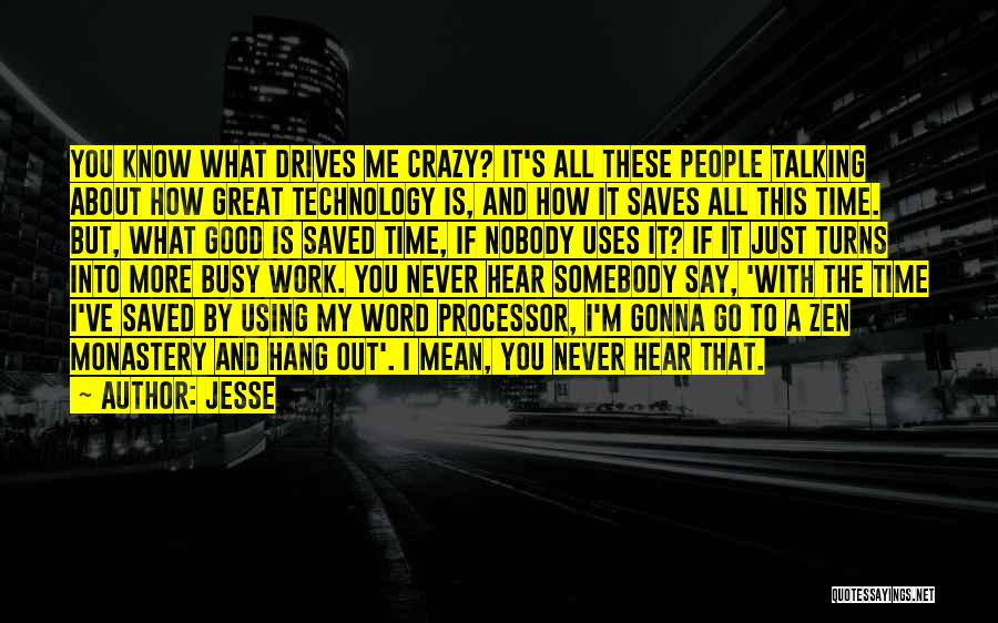 I'm Crazy You Quotes By Jesse