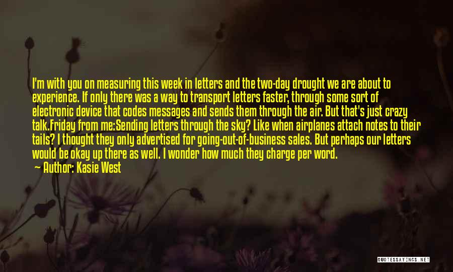 I'm Crazy You Quotes By Kasie West