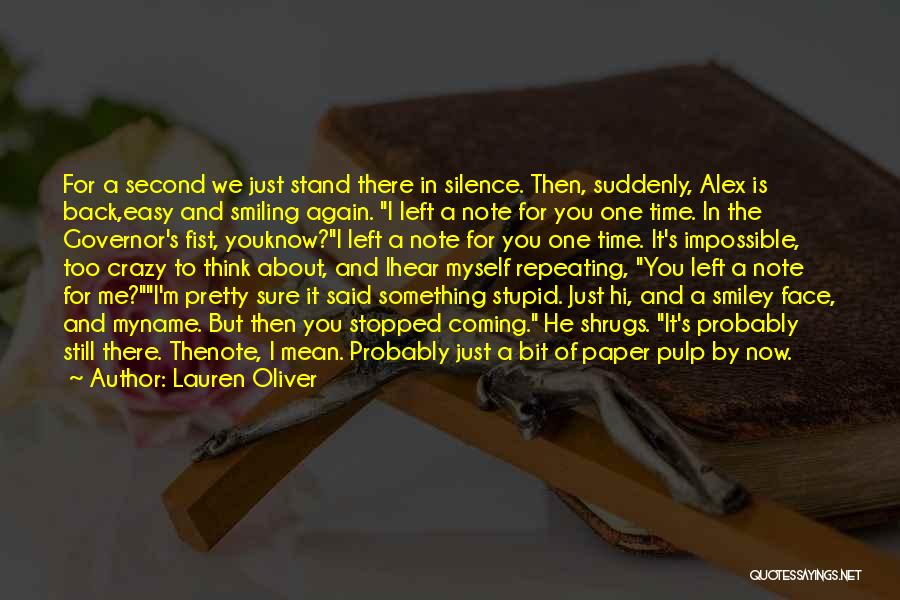 I'm Crazy You Quotes By Lauren Oliver