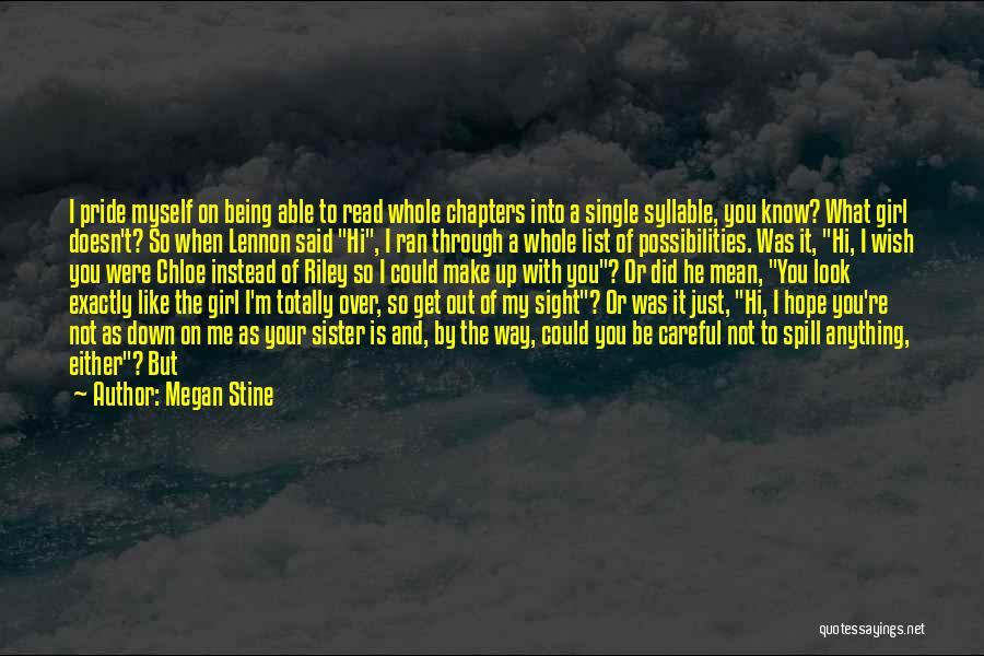 I'm Crazy You Quotes By Megan Stine
