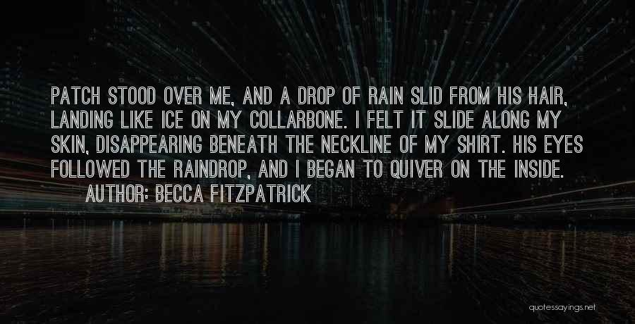 I'm Disappearing Quotes By Becca Fitzpatrick