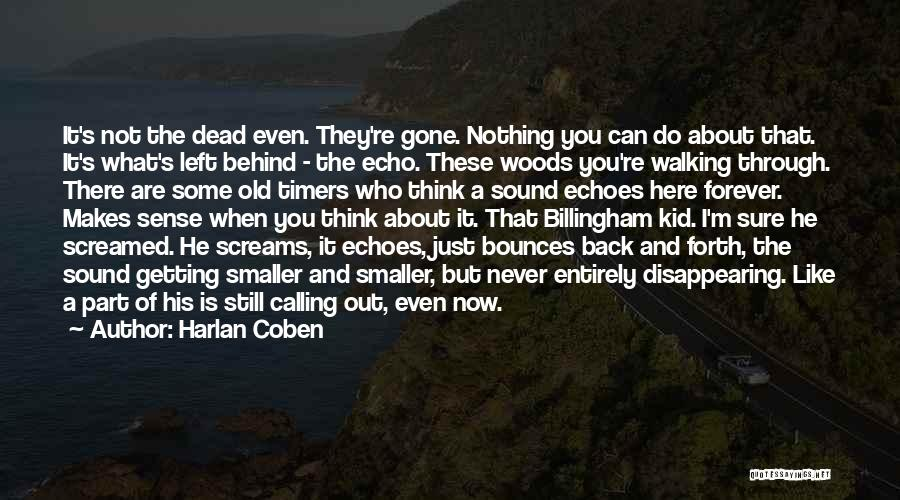 I'm Disappearing Quotes By Harlan Coben