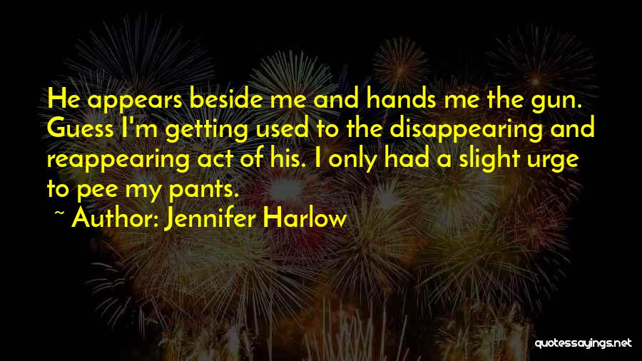 I'm Disappearing Quotes By Jennifer Harlow