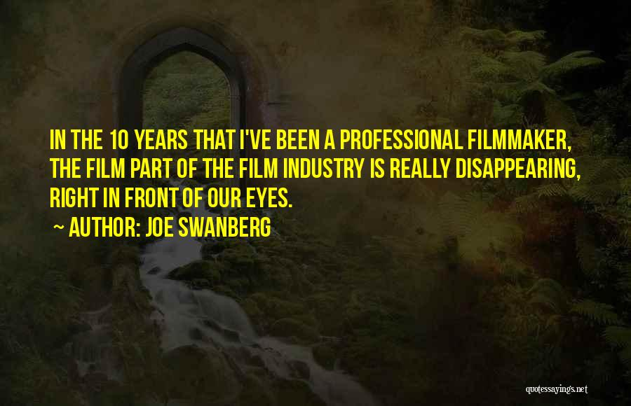 I'm Disappearing Quotes By Joe Swanberg
